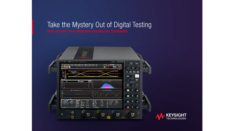 Take the Mystery Out of Digital Testing