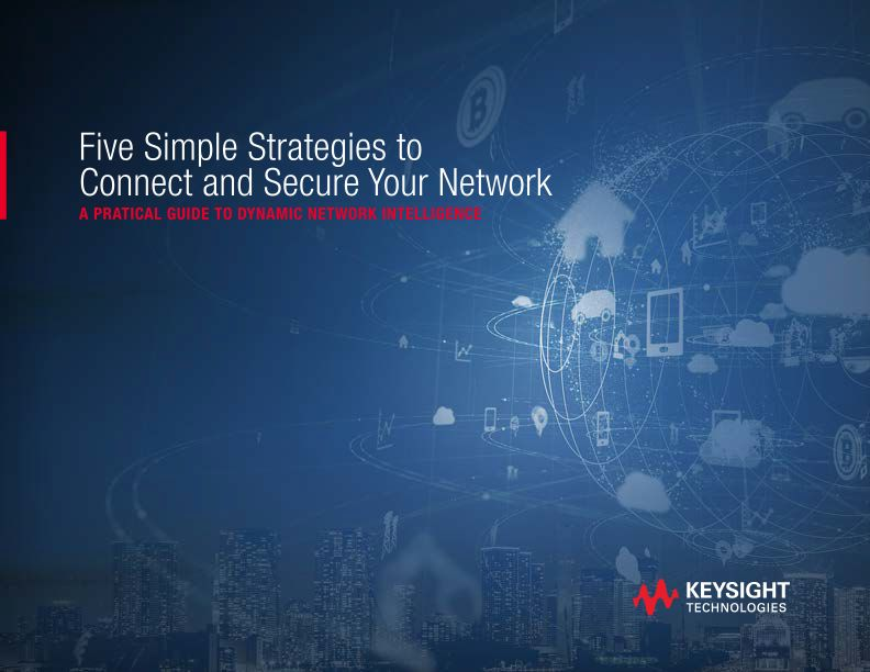 Five Simple Strategies to Connect and Secure Your Network – A Practical Guide to Dynamic Network Intelligence