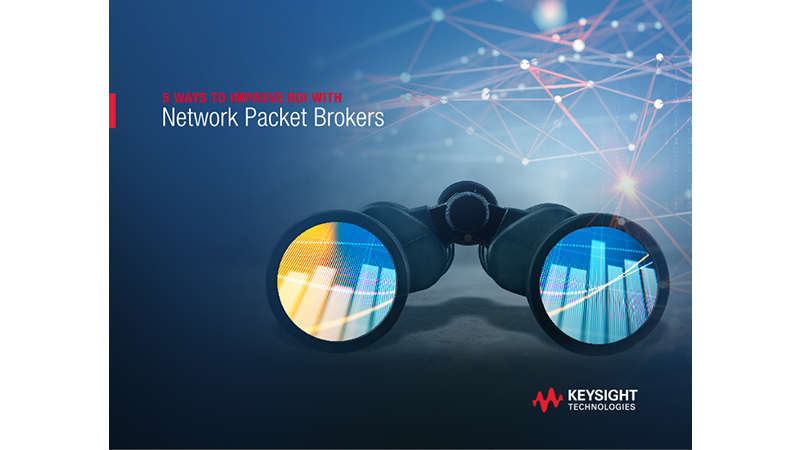 5 Ways to Improve ROI with Network Packet Brokers
