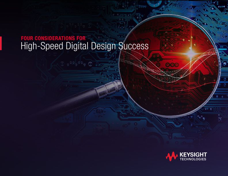 Four Considerations for High-speed Digital Design Success