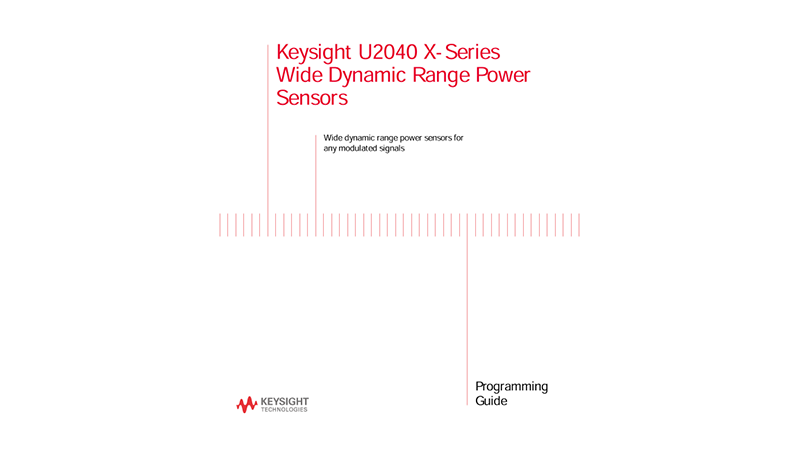 U2040 X-Series Wide Dynamic Range Power Sensors Programming Guide