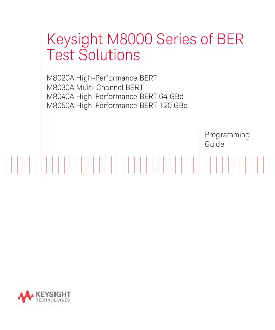 M8000 Series of BER Test Solutions - Programming Guide (Part No. M8000-91B09)
