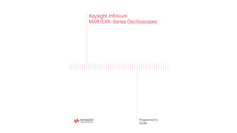 Keysight Infiniium MXR/EXR-Series Oscilloscopes Programmer's Guide