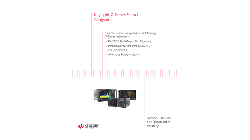 X-Series Signal Analyzers Security Features and Document of Volatility