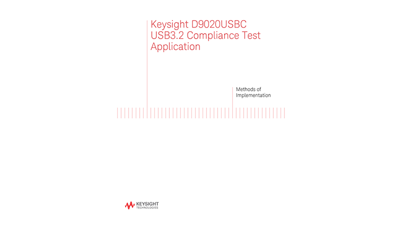 Methods of Implementation, D9020USBC USB 3.2 Compliance Test Software