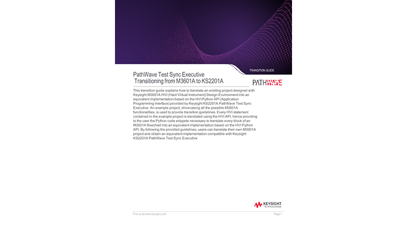 Transitioning from M3601A HVI Programming Environment to KS2201A PathWave Test Executive