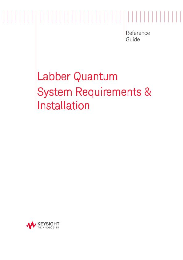 Labber Quantum System Requirements and Installation Reference Guide