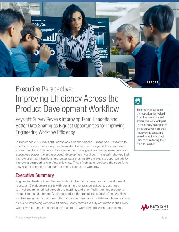 Executive Perspective: Improving Efficiency Across the Product Development Workflow