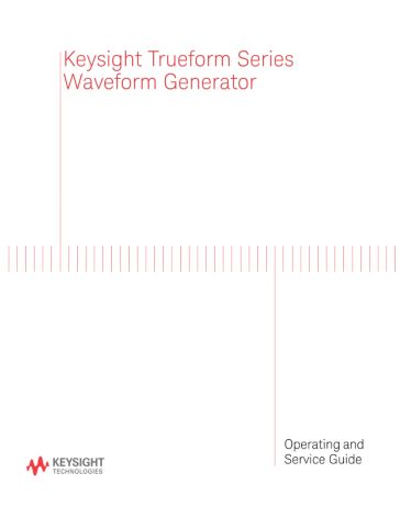 Keysight Trueform Series Operating and Service Guide (English and ...