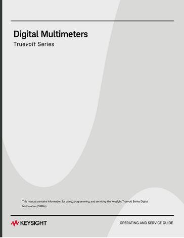 Truevolt Series Digital Multimeters Operating and Service Guide ...