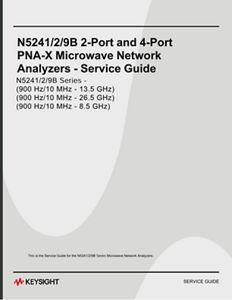 Service Guide, 2-port & 4-port N5241/2/9B PNA-X Microwave Network Analyzers 10MHz to 8.5 GHz/13.5 GHz/26.5 GHz