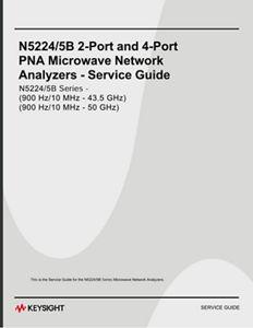 Service Guide, 2-port & 4-port N5224/5B PNA Microwave Network Analyzers 10 MHz to 43.5 GHz/50.0 GHz
