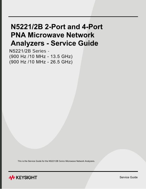 Service Guide, 2-port & 4-port N5221/2B PNA Microwave Network Analyzers 10 MHz to 13.5 GHz and to 26.5 GHz