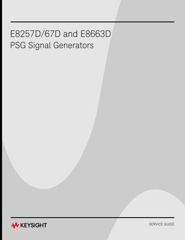 E8257D/67D and E8663D PSG Signal Generators Service Guide | Keysight