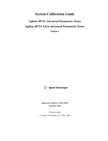 Keysight 4072A/4073A System Calibration Guide Edition 4   Keysight