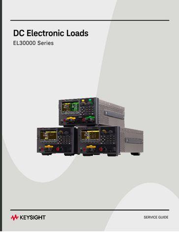 EL30000 Series Electronic Load Service Guide | Keysight