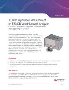 10 GHz Impedance Measurement on E5080B Vector Network Analyzer