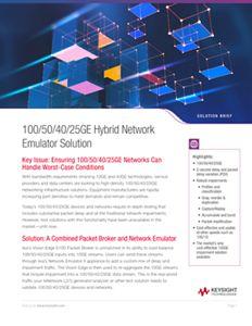 100/50/40/25GE Hybrid Network Emulator Solution
