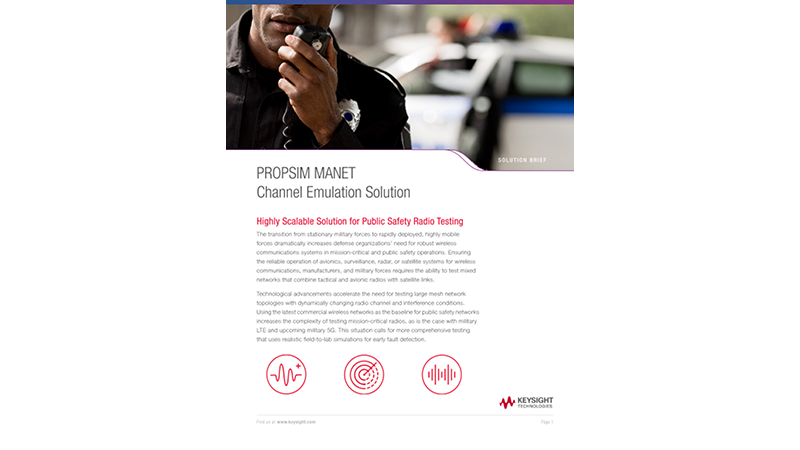 PROPSIM MANET Channel Emulation Solution Mission Critical Communications
