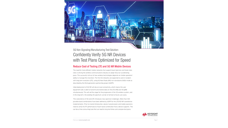 5G Non-Signaling Manufacturing Test Solution: Confidently Verify 5G NR Devices with Test Plans Optimized for Speed