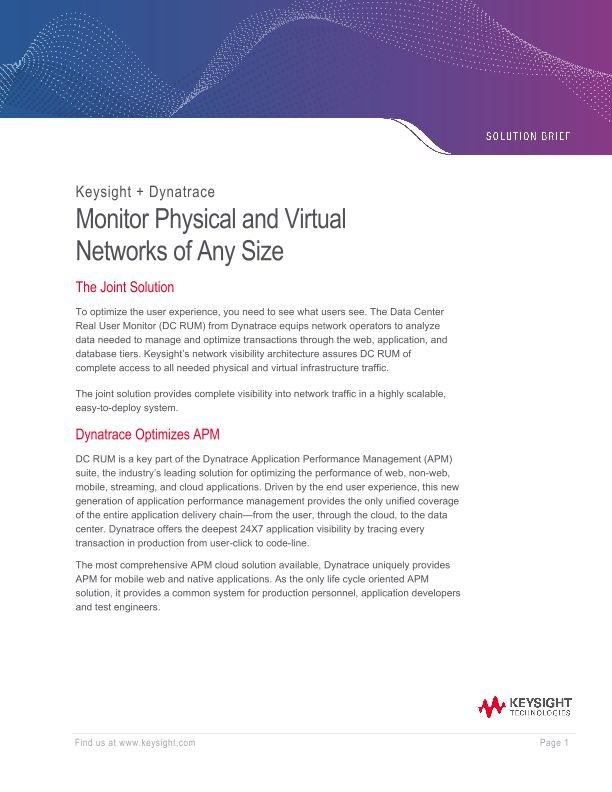 Ixia + Dynatrace: Monitor Physical and Virtual Networks of Any Size