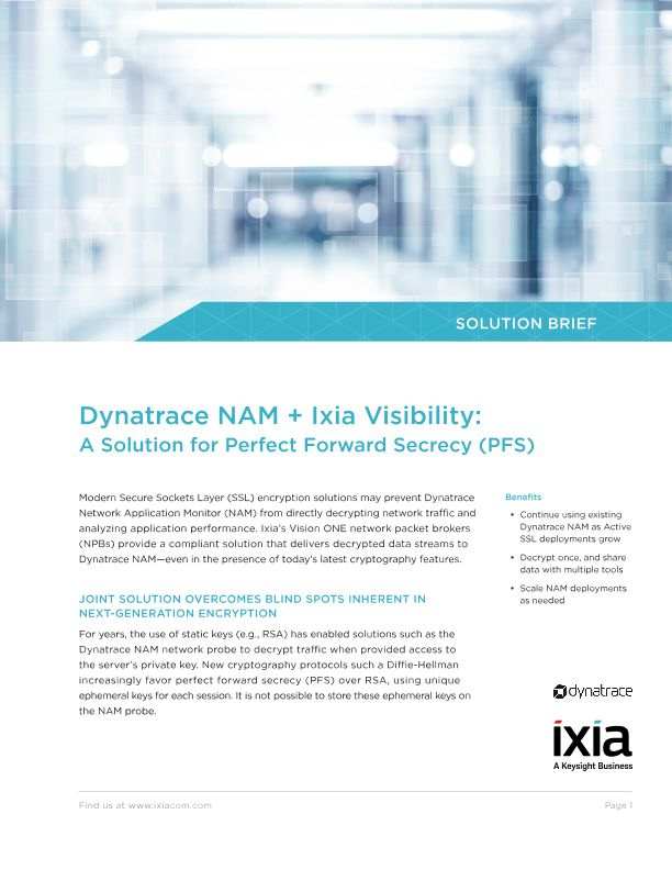 Dynatrace NAM + Ixia Visibility: A Solution for Perfect Forward Secrecy (PFS)