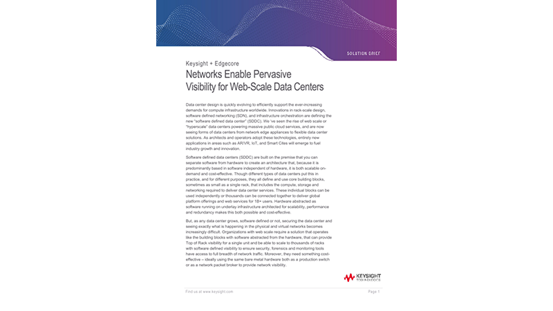 Ixia Edgecore Networks Enable Pervasive Visibility for Web-Scale Data Centers