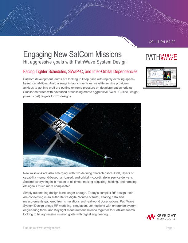 Engaging New SatCom Missions Hit aggressive goals with PathWave System Design