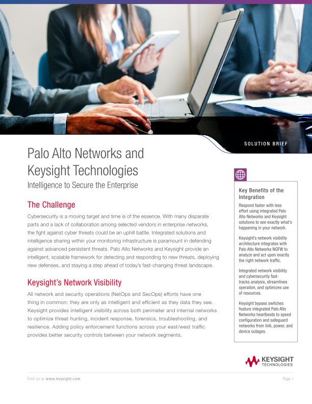 Palo Alto Networks and Keysight Technologies Intelligence to Secure the Enterprise