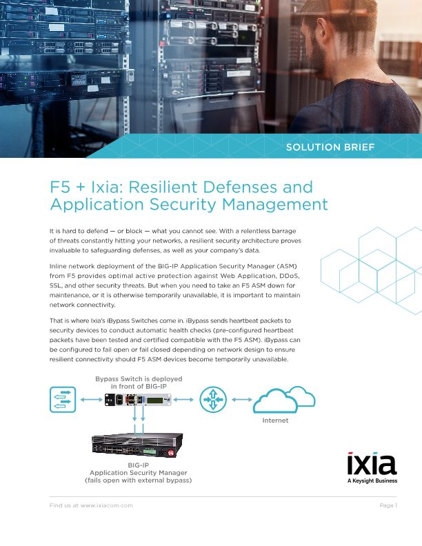 F5 + Ixia: Resilient Defenses and Application Security Management