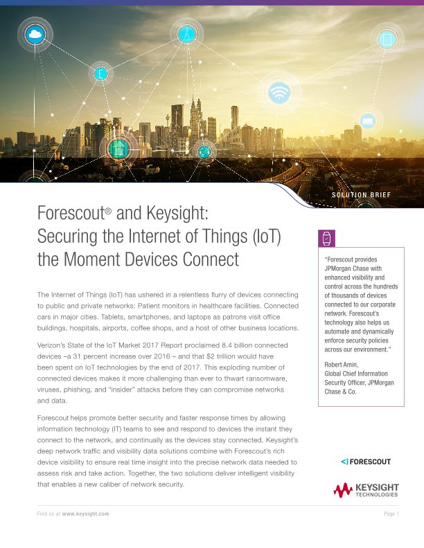 Forescout and Ixia: Securing the Internet of Things (IoT) the Moment Devices Connect