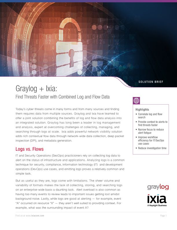 Graylog + Ixia: Find Threats Faster with Combined Log and Flow Data