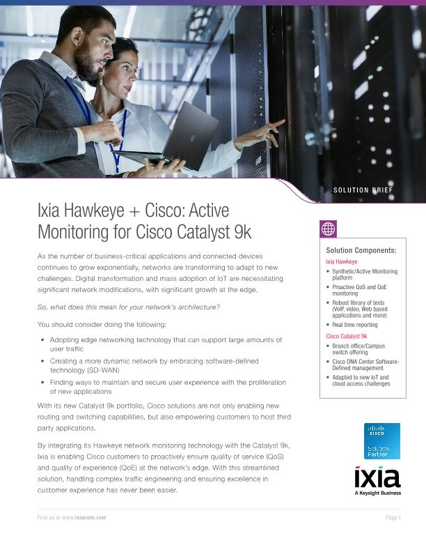Ixia Hawkeye + Cisco: Active Monitoring for Cisco Catalyst 9k