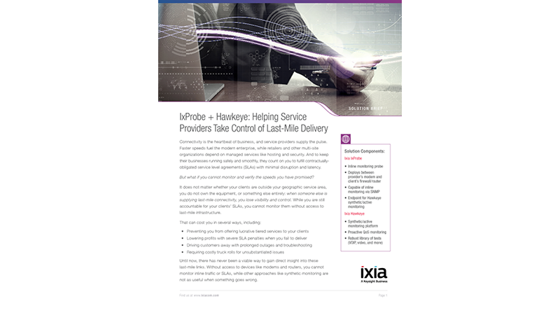 IxProbe + Hawkeye: Helping Service Providers Take Control of Last-Mile Delivery