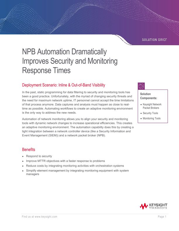 NPB Automation Dramatically Improves Security and Monitoring Response Times