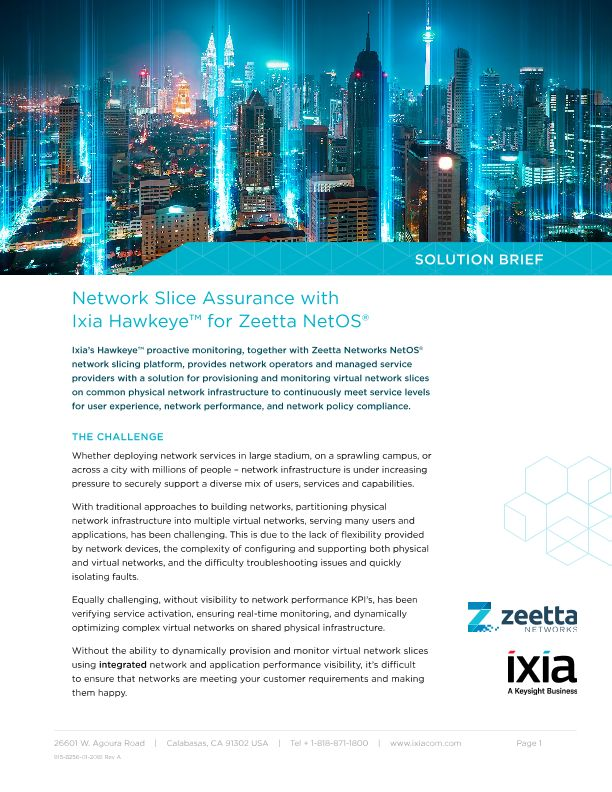 Network Slice Assurance with Ixia Hawkeye™ for Zeetta NetOS®