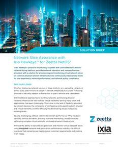 Network Slice Assurance with Ixia Hawkeye™ for Zeetta NetOS®