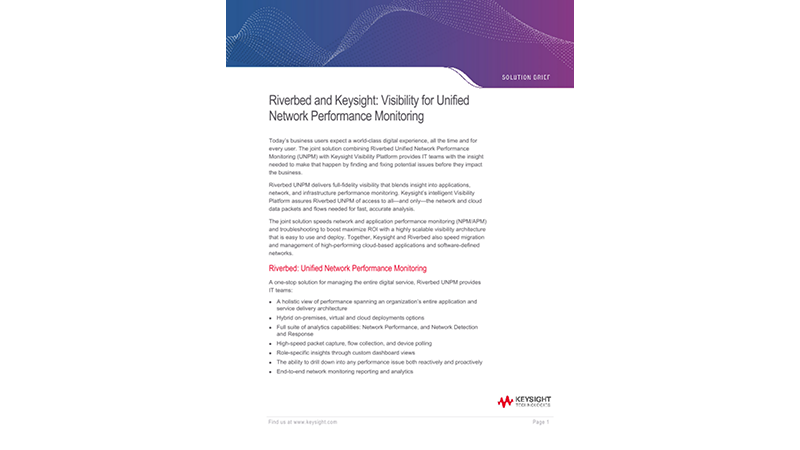 Riverbed and Keysight: Visibility for Unified Performance Monitoring