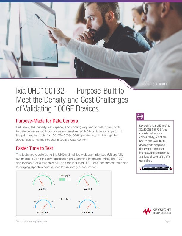 UHD100T32 — Purpose-Built to Meet the Density and Cost Challenges of Validating 100GE Devices