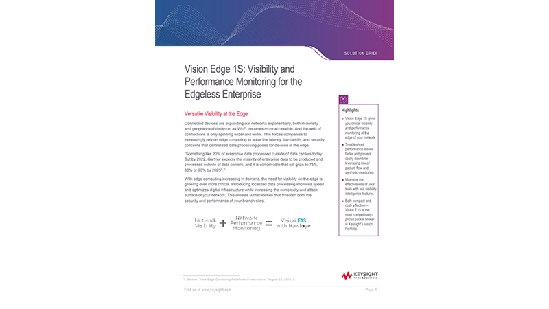 Vision Edge 1S: Visibility and Performance Monitoring for the Edgeless Enterprise