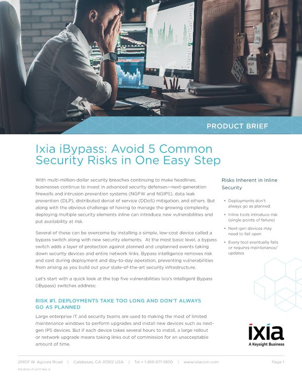 Ixia iBypass: Avoid 5 Common Security Risks in One Easy Step