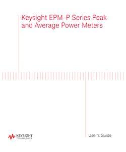 Keysight EPM-P Series Peak and Average Power Meters User's Guide