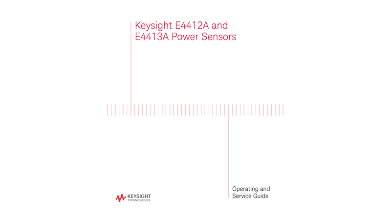 E4412A and E4413A Power Sensors Operation and Service Guide