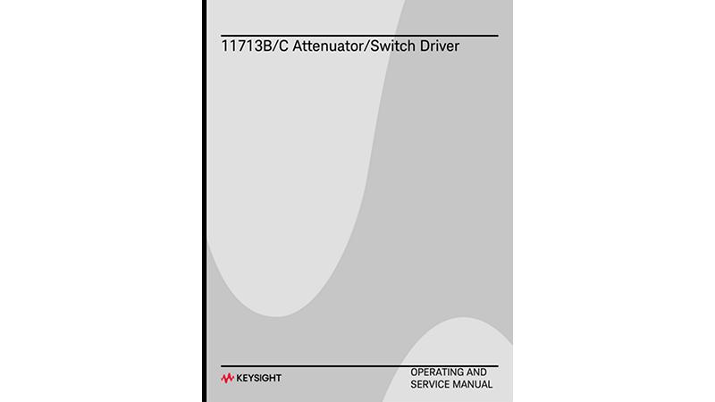 Keysight 11713B/C Attenuator/Switch Drivers Operating and Service Manual