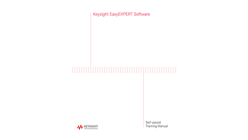 EasyEXPERT Software Self-paced Training Manual