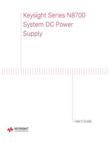 N8700 System DC Power Supply User's Guide   Keysight