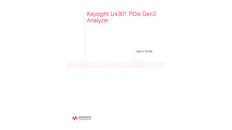 U4301 PCIe Gen3 Analyzer User's Guide