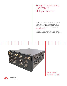 Keysight Technologies U3047AM12 Multiport Test Set User and Service Guide