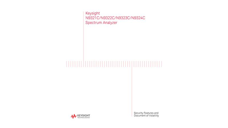 N9321C/22C/23C/24C Spectrum Analyzer Security Features and Document of Volatility