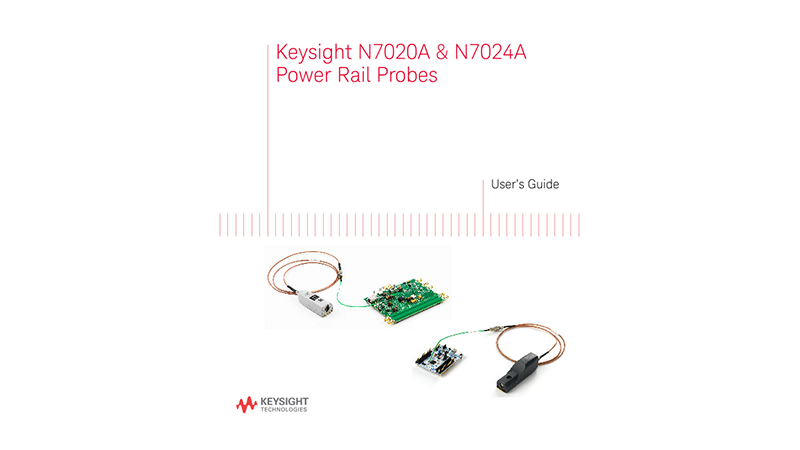 N7020A & N7024A Power Rail Probe User Guide